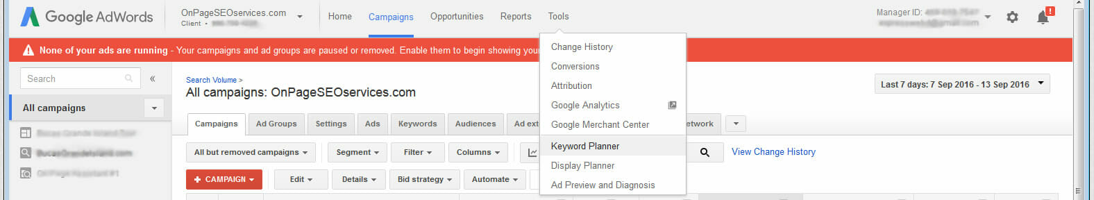 Click on Tools tab and choose Keyword Planner on the dropdown